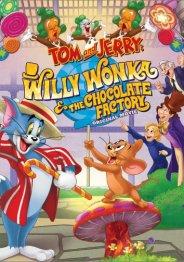 Том и Джерри: Вилли Вонка и шоколадная фабрика 2017