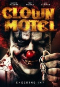 Мотель клоунов: Восставшие 2019